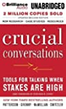 Crucial Conversations: Tools for Talking When Stakes Are High, Second Edition by Patterson, Kerry Published by Brilliance Audio on CD 2 Abr Upd edition (2013) Audio CD