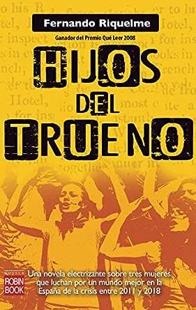 Hijos del trueno: Una novela electrizante sobre tres mujeres que ...