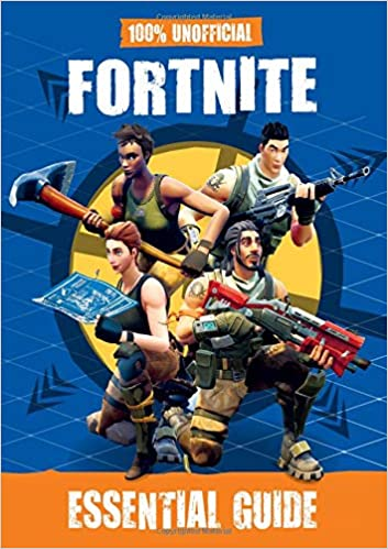 Amazon Fr 100 Unofficial Fortnite Essential Guide