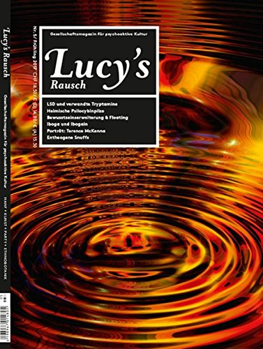Lucy's Rausch Nr. 5: Das Gesellschaftsmagazin für psychoaktive Kultur