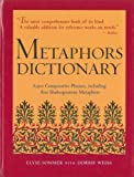 Metaphors Dictionary : 6,500 Comparative Phrases, including 800 Shakespearean Metaphors
