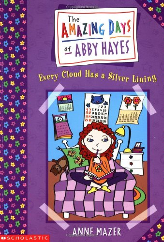 Every Cloud Has a Silver Lining (Abby Hayes #1): Anne Mazer ...