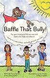 Baffle That Bully!, Amy Anichini, 1480094943