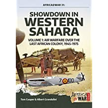 Showdown in Western Sahara: Air Warfare over the Last African Colony, 1957-1991