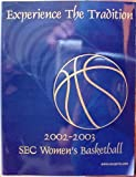 GREAT FOR THE SEC FAN OR COLLECTOR. THE COMPLETE SEC WOMEN'S BASKETBALL TOURNAMENT MEDIA GUIDE. 188 PAGES HUNDREDS OF PHOTOS AND INFO ON EACH TEAM , THE CONFERENCE RECORDS & SCHEDULES. HISTORY OF THE LEAGUE'S TOURNAMENTS AND RECORDS AND S...