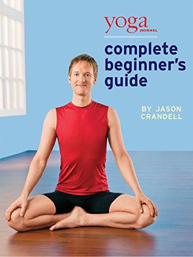 Yoga Journal: Complete Beginner's Guide with Jason Crandell (Essentials Set Comfort)