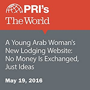 A Young Arab Woman's New Lodging Website: No Money Is Exchanged, Just Ideas