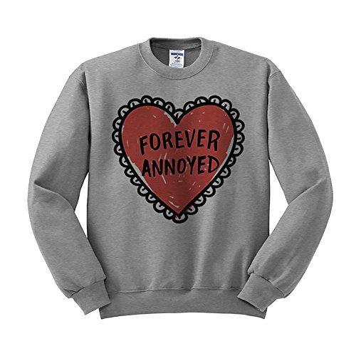 Forever Adult Sweatshirt (TeesAndTankYou Forever Annoyed Sweatshirt Unisex Small Grey)