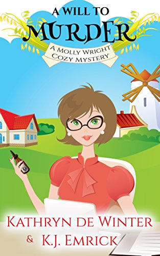 A Will to Murder (A Molly Wright Cozy Mystery Book 1) (English Edition)