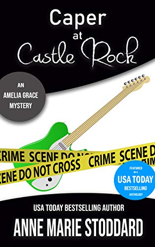 Caper at Castle Rock: An Amelia Grace Mystery (Amelia Grace
