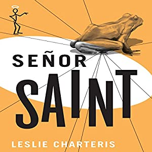 Senor Saint Audiobook