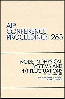 Noise in Physical Systems and i/e Fluctuations (AIP Conference Proceedings)