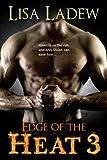 Edge of the Heat 3