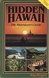 Hidden Hawaii, Ray Riegert, 0915904616
