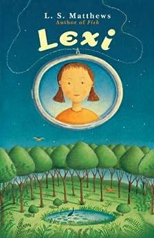 Lexi Kindle Edition By L S Matthews Children Kindle