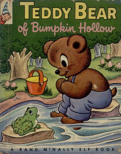 Teddy Bear of Bumpkin Hollow (Bear Hollow)