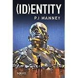 (ID)entity (Phoenix Horizon Book 2)