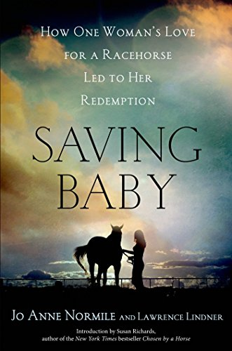 Baby Race (Saving Baby: How One Woman's Love for a Racehorse Led to Her Redemption)