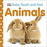 img - for Baby Touch and Feel: Animals book / textbook / text book