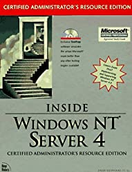 Inside Windows Nt Server 4: Certified Administrator's Resource Edition by Camp, Darin, Hayes, Michael, Hilliker, Howard, Ivens, Kathy, (1997) Hardcover