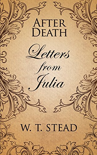 After Death: Letters from Julia