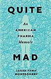 "Sarah Fawn Montgomery, ""Quite Mad: An American Pharma Memoir"" (Mad Creek Books, 2018)"