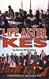 Life After Kes by Simon W. Golding (2016-06-15)