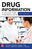 Drug Information a Guide for Pharmacists 5/e, Malone, Patrick and Kier, Karen, 007180434X