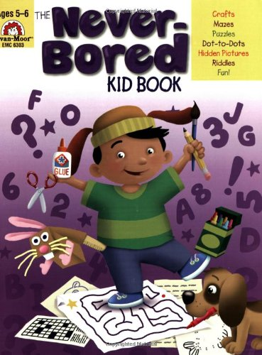 The Never-Bored Kid Book, Ages 5-6 for $<!--$6.00-->