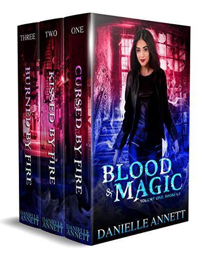 Blood and Magic Series: An Urban Fantasy Boxed Set (Books 1-3)
