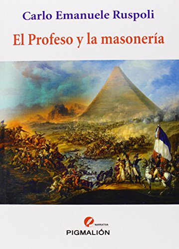 Descargar Libro Profeso Y La Masoneria,el Carlo Emanuele Ruspoli