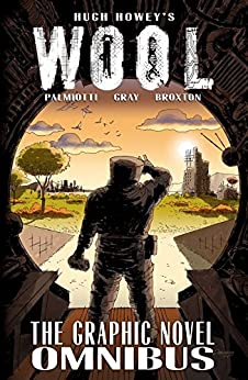 Wool: The Graphic Novel by [Palmiotti, Jimmy, Gray, Justin, Howey, Hugh]
