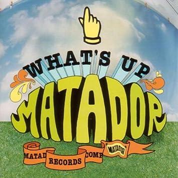 Amazon   What's Up Matador   V...