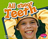 All about Teeth, Mari C. Schuh, 1429617845