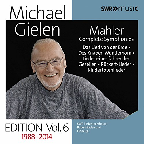 Michael Gielen Edition, Vol. 6: Mahler Symphonies & Orchestral Song Cycles (Recorded 1988-2014) (Best Service Complete Orchestral Collection)