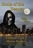 Souls of the Reaper (YA) (Undead Unit (YA) Book 2)
