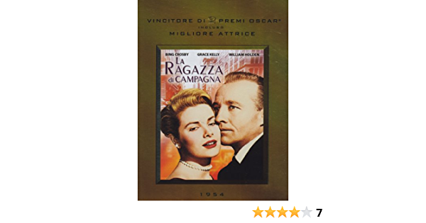 Amazon Com La Ragazza Di Campagna Bing Crosby William Holden George Seaton Movies Tv