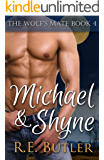 The Wolf's Mate Book 4:  Michael & Shyne