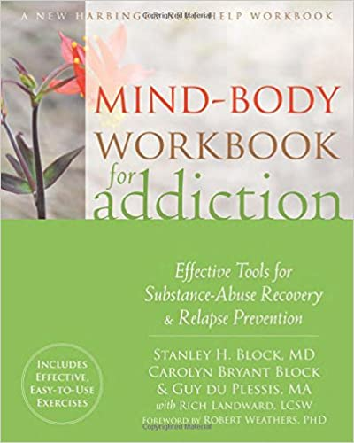 Amazon.com: Mind-Body Workbook for Addiction: Effective Tools for ...