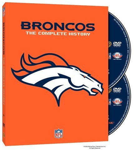 Denver Broncos: The Complete History
