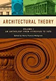 Architectural Theory: Volume I - An Anthology
