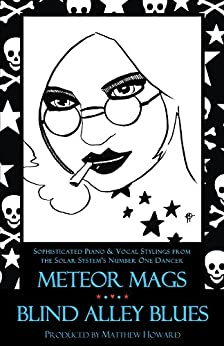 Meteor Mags: Blind Alley Blues by [Howard, Matthew]
