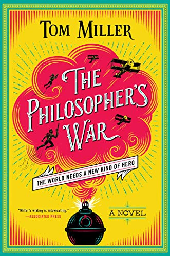 The Philosopher's War (The Philosophers Series Book 2)       by Tom Miller