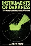 Instruments of Darkness: The History of Electronic Warfare