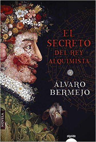 El secreto del rey alquimista Algaida Literaria - Algaida ...