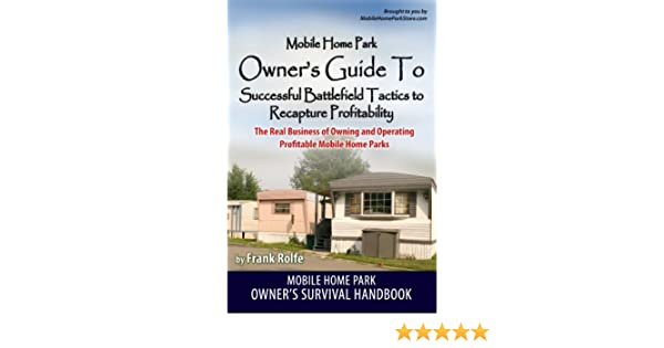 Amazon The Real Business Of Mobile Home Parks Estate Everything Else