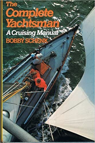 The complete yachtsman: A cruising manual