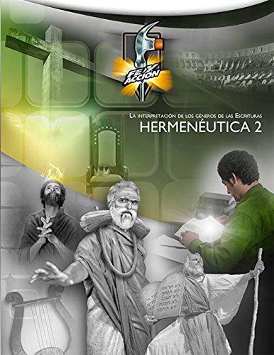 Hermenéutica 2: La interpretación de los géneros de las Escrituras—Formato similar al libro impreso (Serie fe y acción nº 2032) (Spanish Edition)