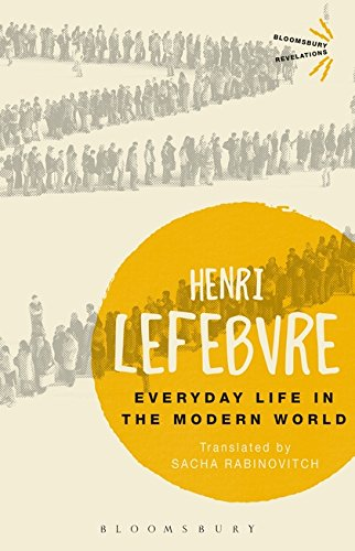 Download Everyday Life in the Modern World (Bloomsbury Revelations) PDF