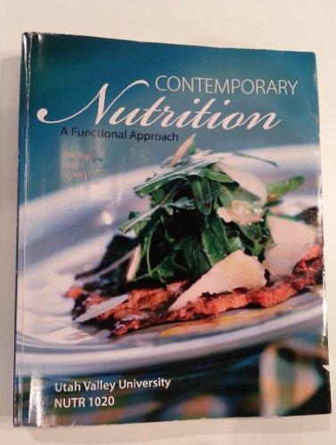 Contemporary Nutrition A Functional Approach 3e UVU NUTR 1020